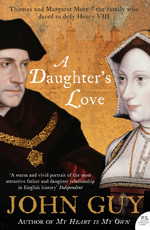 A Daughter's Love: Thomas and Margaret More - UK paperback