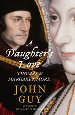 A Daughter's Love: Thomas and Margaret More - UK